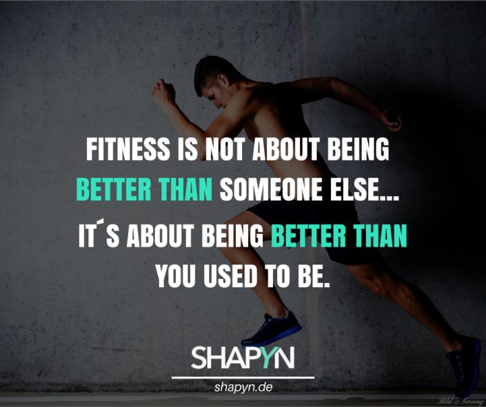 Bei Fitness geht es darum, besser zu sein als du es früher warst
