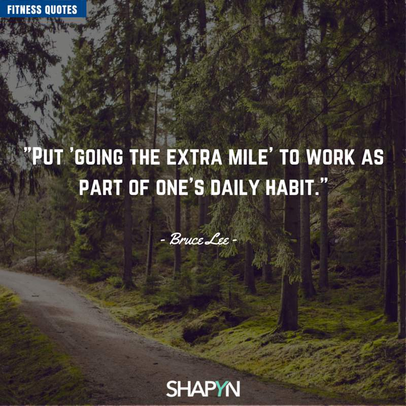 Put Going the extra mile to work as part ones daily habit